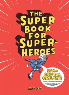Super Book for Super Heroes, Paperback Book