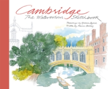 Cambridge: The Watercolour Sketchbook, Hardback Book