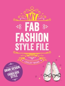 My Fab Fashion Style File, Paperback / softback Book
