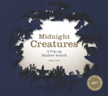 Midnight Creatures: A Pop-up Shadow Search Book, Hardback Book