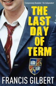 The Last Day of Term, Paperback Book