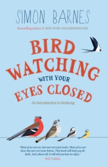 Birdwatching with Your Eyes Closed, Paperback Book