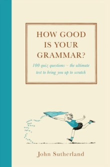 How Good is Your Grammar? : (Probably Better Than You Think), Hardback Book