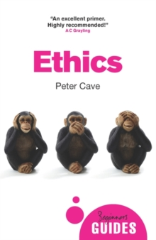 Ethics : A Beginner's Guide, Paperback Book