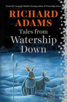 Tales from Watership Down, Hardback Book
