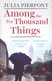 Among the Ten Thousand Things, Paperback / softback Book