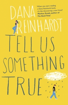 Tell Us Something True, Paperback Book