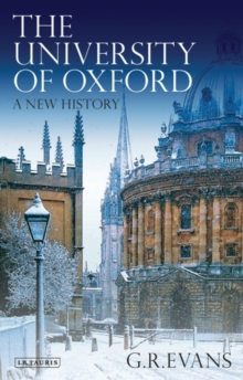The University of Oxford : A New History, Paperback Book