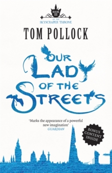 Our Lady of the Streets : The Skyscraper Throne Book 3, Paperback Book