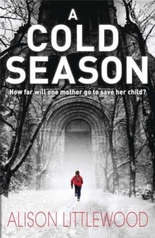 A Cold Season : The Chilling Richard and Judy Bestseller!, Paperback Book