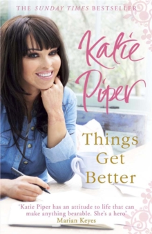 Things Get Better, Paperback Book