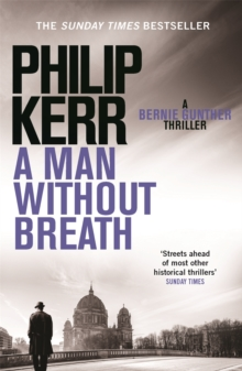 A Man Without Breath : Bernie Gunther Thriller 9, Paperback Book