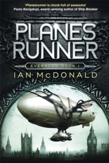 Planesrunner : Book 1 of the Everness Series, Paperback Book