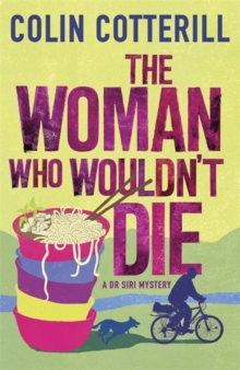 The Woman Who Wouldn't Die : A Dr Siri Murder Mystery, Paperback Book