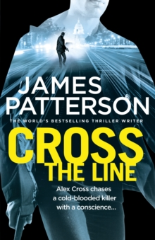 Cross the Line : (Alex Cross 24), Hardback Book