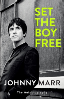 Set the Boy Free, Hardback Book