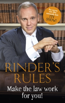Rinder's Rules : Make the Law Work for You!, Hardback Book