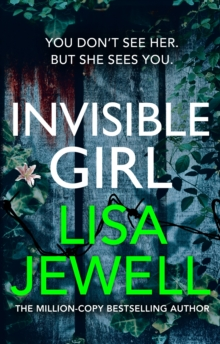 Invisible Girl : Discover the bestselling new thriller from the author of The Family Upstairs, Hardback Book