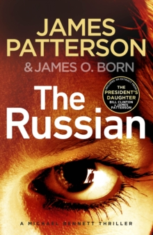 The Russian : (Michael Bennett 13). The latest gripping Michael Bennett thriller