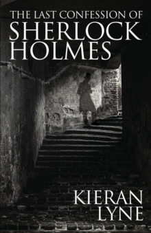The Last Confession of Sherlock Holmes, Paperback Book