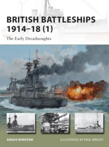 British Battleships 1914-18 1 : The Early Dreadnoughts, Paperback Book