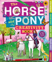 The Horse and Pony Creativity Book, Spiral bound Book