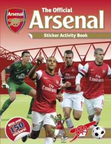 Official Arsenal Sticker Activity Book, Paperback Book