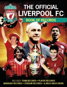 Official Liverpool FC Football Records, Hardback Book