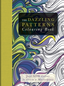 The Dazzling Patterns Colouring Book, Paperback Book