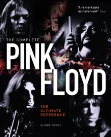 The Complete Pink Floyd : The Ultimate Reference, Hardback Book