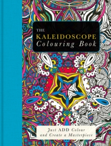The Kaleidoscope Colouring Book, Paperback / softback Book