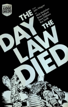 Judge Dredd: the Day the Law Died, Paperback Book