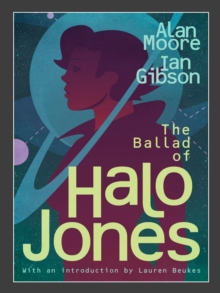 The Ballad of Halo Jones, Paperback Book
