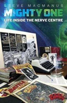 The Mighty One : My Life Inside the Nerve Centre, Paperback Book
