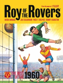 Roy of the Rovers: The Best of the 1960s, Hardback Book