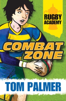 Rugby Academy : Combat Zone, Paperback Book