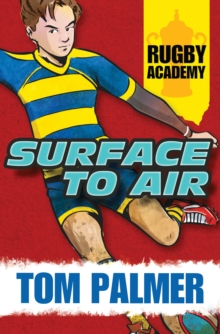 Rugby Academy: Surface to Air, Paperback Book
