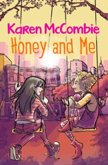 Honey and Me, Paperback Book