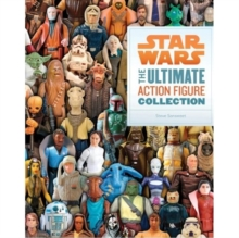 Star Wars : The Ultimate Action Figure Collection, Paperback Book
