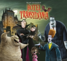 Art and Making of Hotel Transylvania, Hardback Book