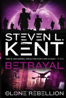 Betrayal: The Clone Rebellion Book 5, Paperback Book