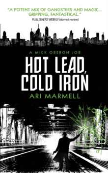Hot Lead, Cold Iron, Paperback Book