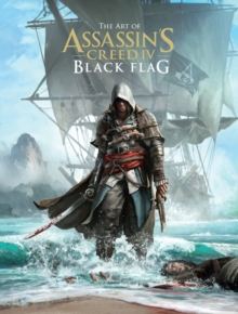 Art of Assassin's Creed IV : The Black Flag, Hardback Book
