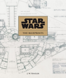 Star Wars : The Blueprints, Hardback Book