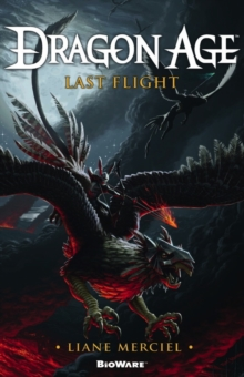 Dragon Age, Last Flight, Paperback Book