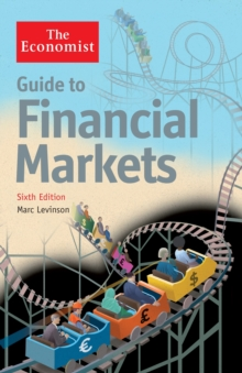 The Economist Guide To Financial Markets 6th Edition, Paperback Book