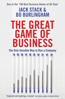 The Great Game of Business : The Only Sensible Way to Run a Company, Paperback / softback Book