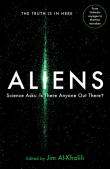 Aliens : Science Asks: Is There Anyone Out There?, Paperback Book