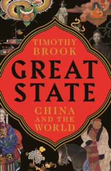 Great State : China and the World, Hardback Book