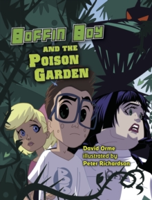 Boffin Boy and The Poison Garden : Set 3, Paperback Book